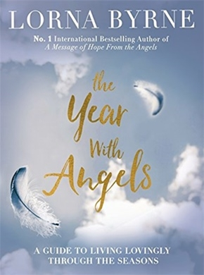 Lorna Byrne – The Year with Angels-Updated